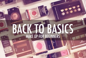 Back to basics makeup for beginners